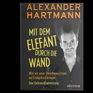 Alexander_Hartmann_ MitDemElefantDurchDieWand