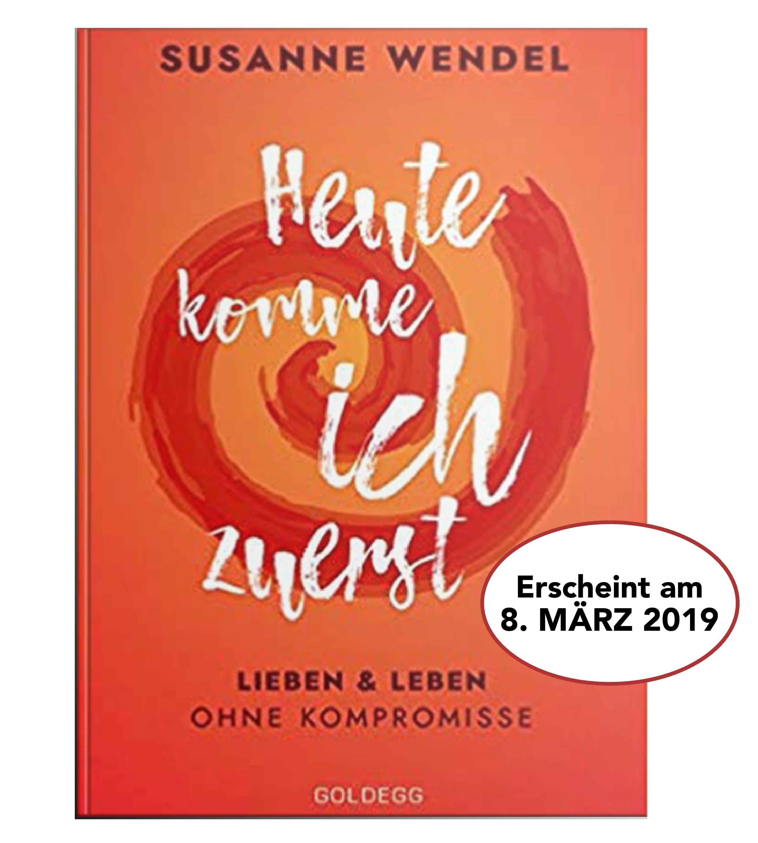 Susanne_Wendel_HeuteKommeIchZuerst_08.03.2019-01