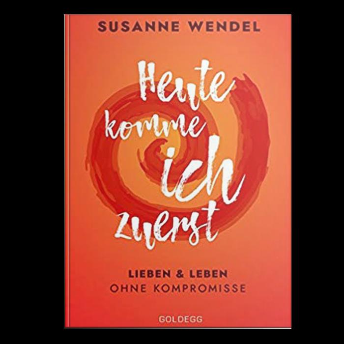 Susanne_Wendel_HeuteKommeIchZuerst